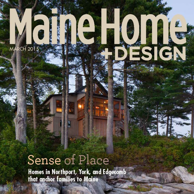 Maine Home+Design | March 2015