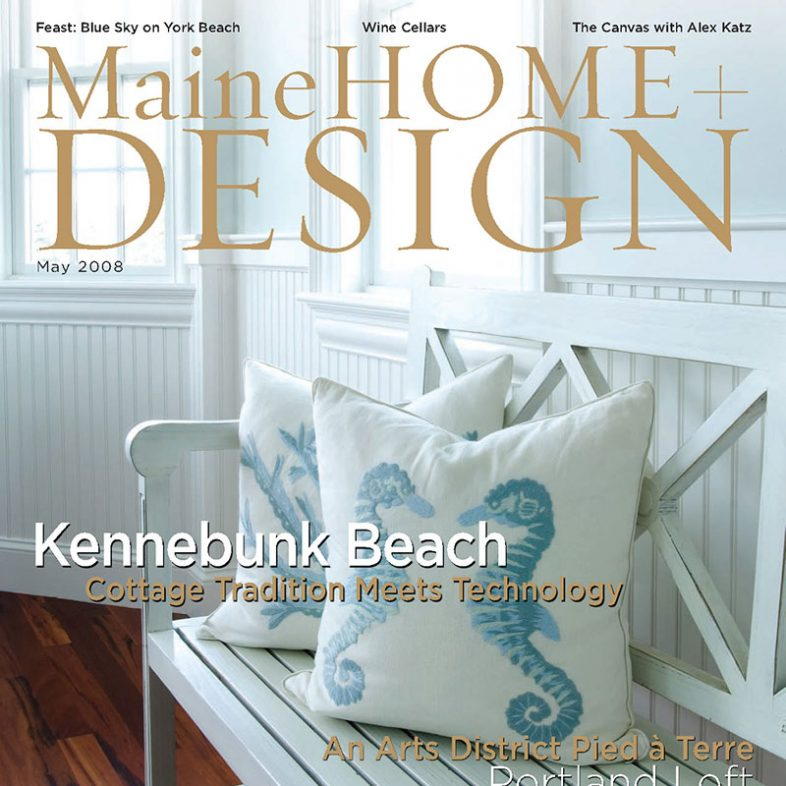 Maine Home+Design | May 2008