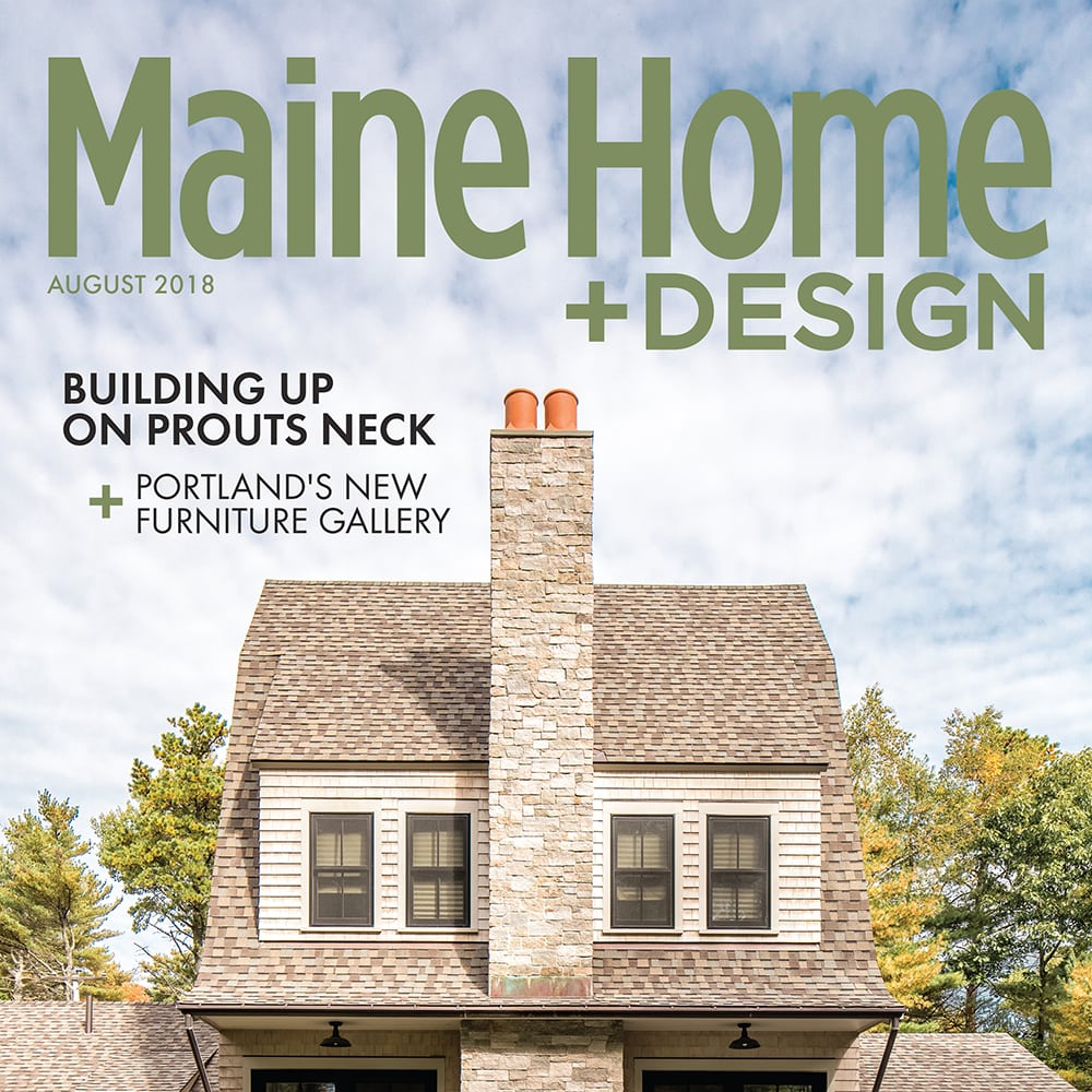 Maine Home and Design August 2018 cover