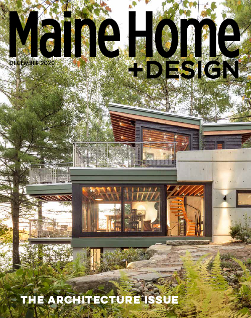 Maine Home+Design | December 2020