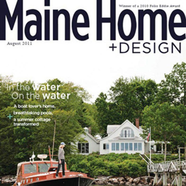 Maine Home+Design | August 2011