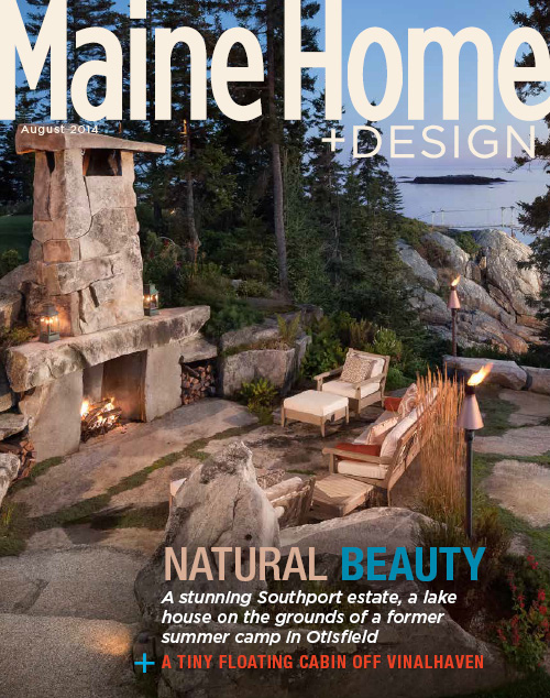 Maine Home+Design | August 2014