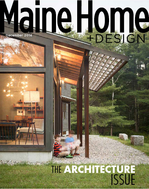 Maine Home+Design | 2014 Architecture Issue