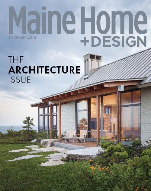 Maine Home+Design | 2015 Architecture Issue
