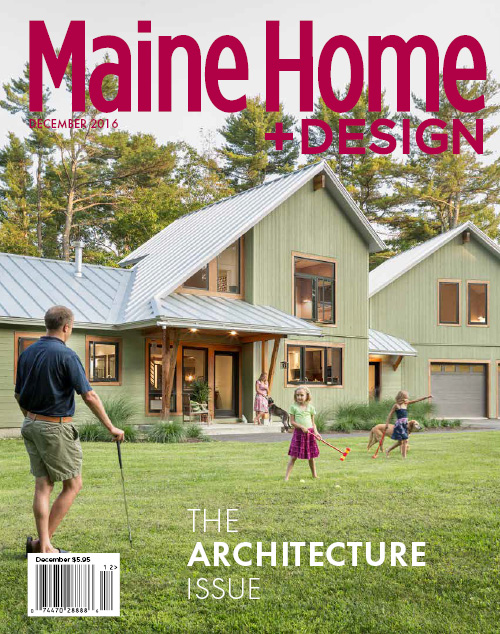 Maine Home+Design | 2016 Architecture Issue
