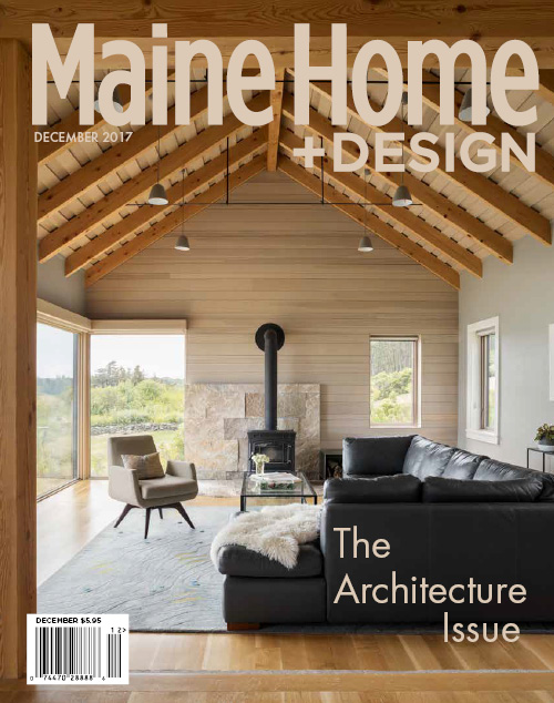 Maine Home+Design | 2017 Architecture Issue