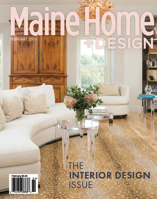 Maine Home+Design | February 2016 Interior Design