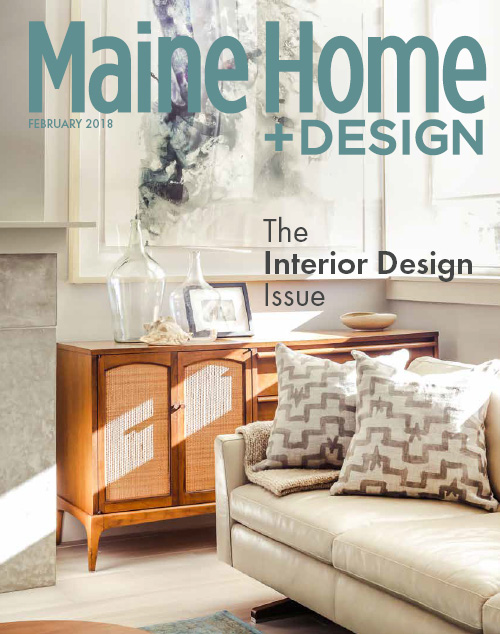 Maine Home+Design | Interior Design issue 2018