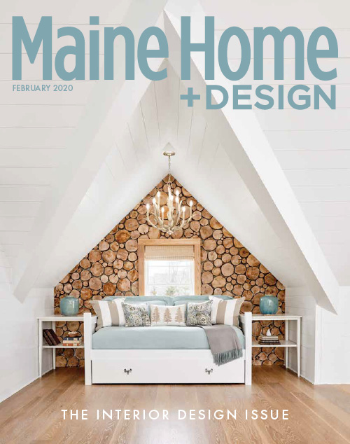 Maine Home + Design | Interior Design Issue