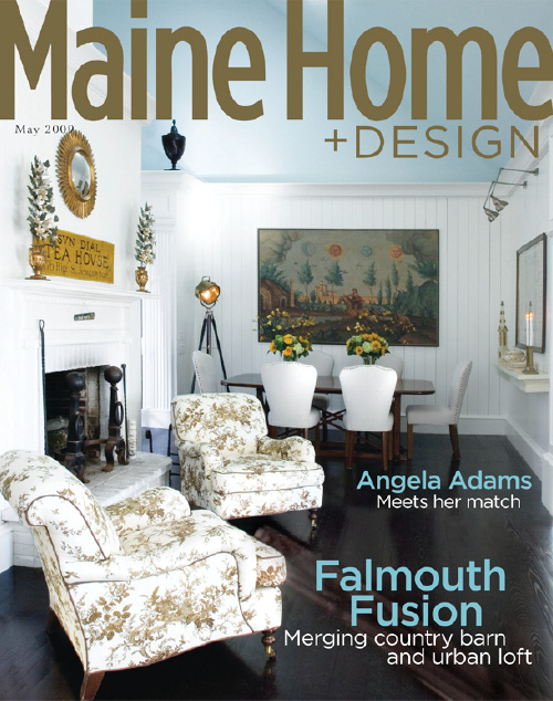 Maine Home+Design | May 2009
